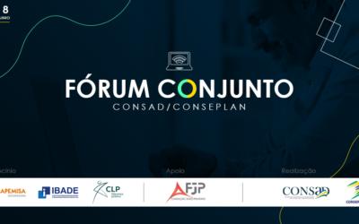 Consad e Conseplan reúnem gestores e especialistas para debater Reforma Administrativa