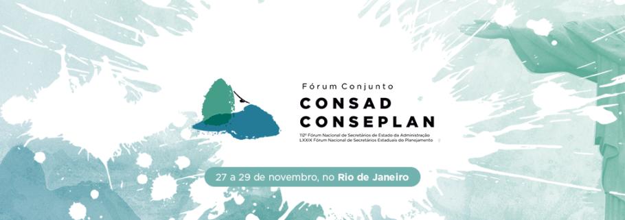 Rio de Janeiro será palco do próximo Fórum Conjunto Consad/Conseplan